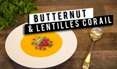La soupe butternut et lentilles corail