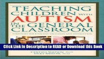 Books Teaching Children With Autism in the General Classroom: Strategies for Effective Inclusion