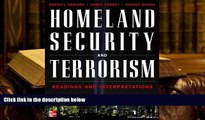 Epub  Homeland Security and Terrorism: Readings and Interpretations (The Mcgraw-Hill Homeland