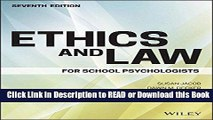 FREE [DOWNLOAD] Ethics and Law for School Psychologists Full Online