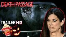 Supernatural movie DEATH PASSAGE 2017 trailer filme horror movie sobrenatural filmes de terror