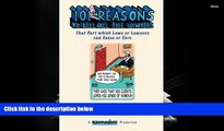 PDF  101 Reasons To Kill all the Lawyers: That Part which Laws or Lawyers can Cause or Cure Full