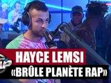 Hayce Lemsi brûle Planète Rap !