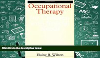 Download [PDF]  Occupational Therapy for Children with Special Needs Elaine B. Wilson Full Book