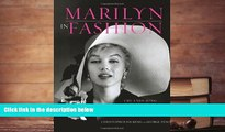 Read Online  Marilyn in Fashion: The Enduring Influence of Marilyn Monroe Christopher Nickens