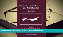 PDF [DOWNLOAD] Transition, Turbulence and Combustion: Volume I: Transition (ICASE LaRC