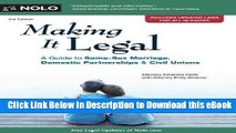 eBook Free Making It Legal: A Guide to Same-Sex Marriage, Domestic Partnerships   Civil Unions