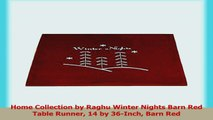Home Collection by Raghu Winter Nights Barn Red Table Runner 14 by 36Inch Barn Red 52fa35ca