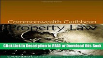 FREE [DOWNLOAD] Commonwealth Caribbean Property Law (Commonwealth Caribbean Law) Online Free