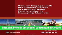 BEST PDF How to Engage with the Private Sector in Public-Private Partnerships in Emerging Markets