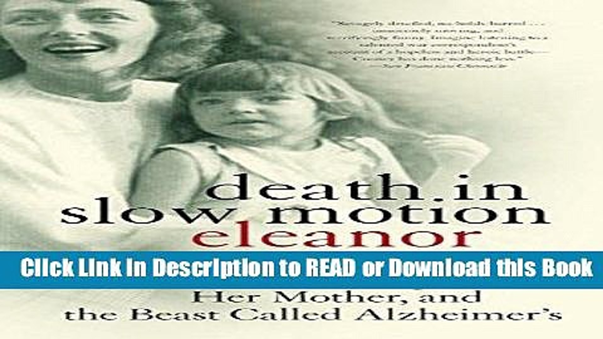 Books Death in Slow Motion: A Memoir of a Daughter, Her Mother, and the Beast Called Alzheimer s