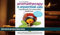 Kindle eBooks  The Complete Aromatherapy and Essential Oils Handbook for Everyday Wellness