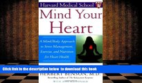 Audiobook  Mind Your Heart: A Mind/Body Approach to Stress Management, Exercise, and Nutrition for