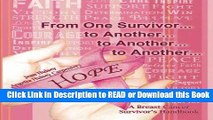 Books From One Survivor       to Another       to Another       to Another  A Breast Cancer