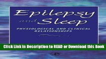 [Download] Epilepsy and Sleep: Physiological and Clinical Relationships Download Online