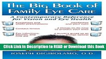 Read Book The Big Book of Family Eye Care: A Contemporary Reference for Vision and Eye Care