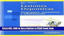 eBook Download Lesiones Deportivas / Sports Injuries: Diagnostico, Tratamiento Y Rehabilitacion /