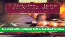 Read Book Healing Teas from around the World Free Books