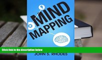 Read Online Mind Mapping: How to Create Mind Maps Step-By-Step (Mind Map Templates, Speed Mind