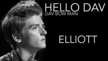 Hello Dav #18 ELLIOTT - Dav Bow Man