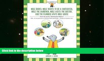 PDF  Mole Books: Mole Wants to be a Firefighter, Mole the Gardener, Mole Visits the Doctor, and