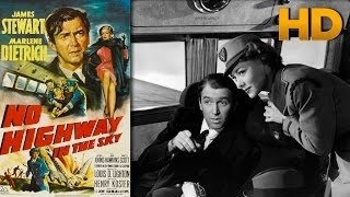 No Highway In the Sky 1951 HD 1080p - James Stewart, Marlene Dietrich, Glynis Johns Movie