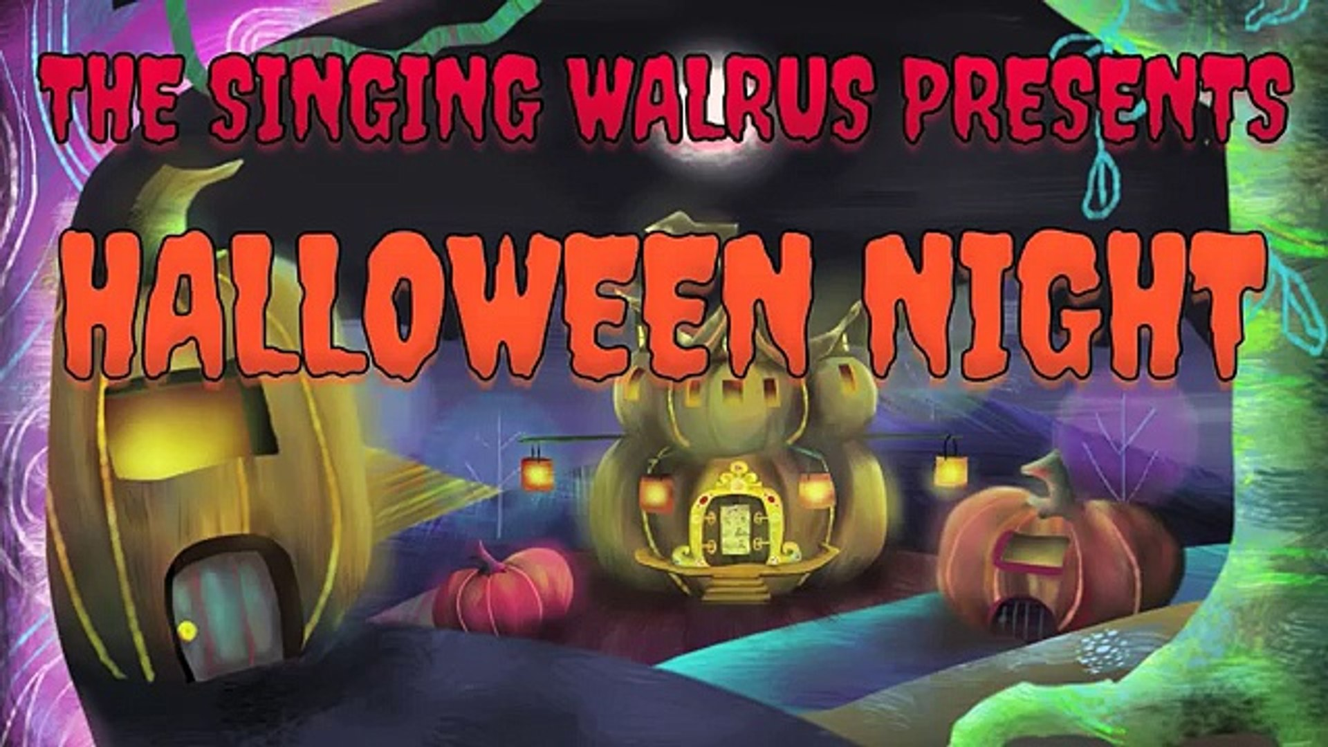 Its Halloween Tonight Halloween Song For Kids The Singing Walrus видео Dailymotion