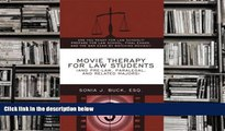 Popular Book  Movie Therapy for Law Students (And Pre-Law, Paralegal, and Related Majors): Are You