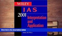 Popular Book  Wiley IAS 2001 for Windows: Interpretation and Application of International