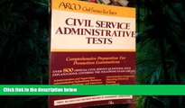 Best Ebook  Civil Service Administrative Tests  For Full