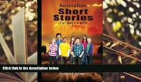 Popular Book  Australian short stories for boys (  girls)  For Kindle