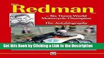 PDF [FREE] DOWNLOAD Jim Redman: Six Times World Motorcycle Champion - The Autobiography - New