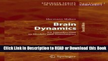 Read Book Brain Dynamics: An Introduction to Models and Simulations (Springer Series in