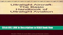 Free ePub Ultralight Aircraft: The Basic Handbook of Ultralight Aviation (Ultralight Aviation