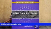 Popular Book  Master the Boards USMLE Medical Ethics: The Only USMLE Ethics High-Yield Review  For