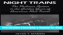 Download [PDF] Night Trains: The Pullman Systems in the Golden Years of American Rail Travel