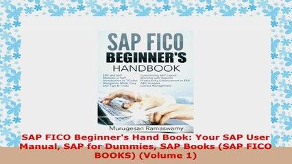 READ ONLINE SAP FICO Beginners Hand Book Your SAP User Manual SAP for  Dummies SAP Books SAP FICO