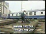 İbrahim Tatlıses - Tren Gelir Hoş Gelir