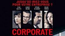 CORPORATE - Bande-annonce Trailer (Céline Sallette, Lambert Wilson, Stéphane de Groodt) [Full HD,1920x1080]
