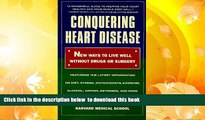 Download [PDF]  Conquering Heart Disease: New Ways to Live Well Without Drugs or Surgery Harvey B.