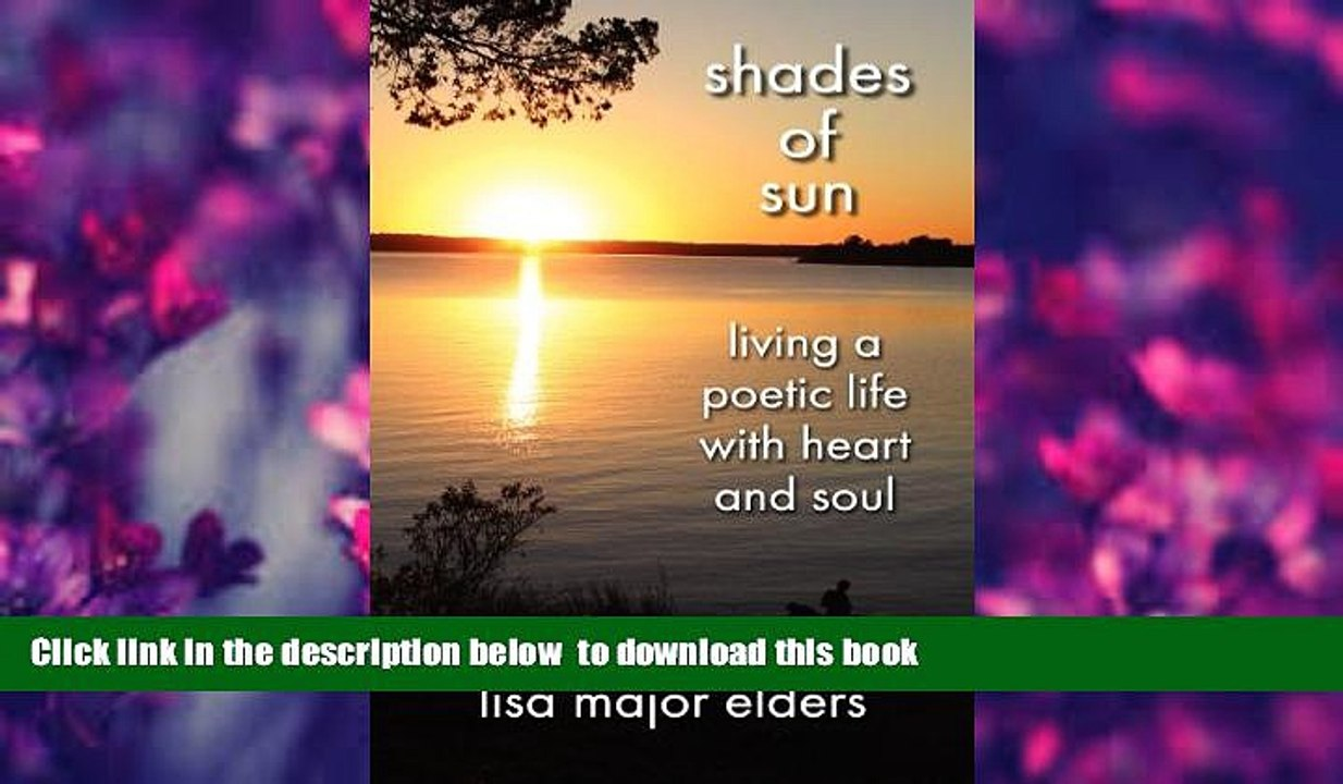 Shades of Sun - Living a Poetic Life with Heart and Soul