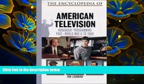 FREE [DOWNLOAD] The Encyclopedia of 20th-Century American Television Ronald W. Lackmann Full Book