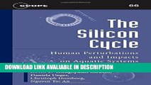 Audiobook The Silicon Cycle: Human Perturbations and Impacts on Aquatic Systems (Scientific