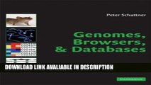 Books Genomes, Browsers and Databases: Data-Mining Tools for Integrated Genomic Databases Free Books