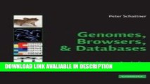 Read Book Genomes, Browsers and Databases: Data-Mining Tools for Integrated Genomic Databases Read