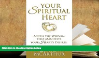 Kindle eBooks  Your Spiritual Heart: Access the wisdom that manifests your heart s desire the
