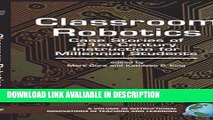 Read Book Classroom Robotics: Case Stories of 21st Century Instruction for Millenial Students (HC)
