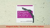 Read  Elegant SciPy The Art of Scientific Python PDF book e36bc8a4