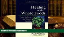 Kindle eBooks  Healing With Whole Foods: Asian Traditions and Modern Nutrition (3rd Edition)