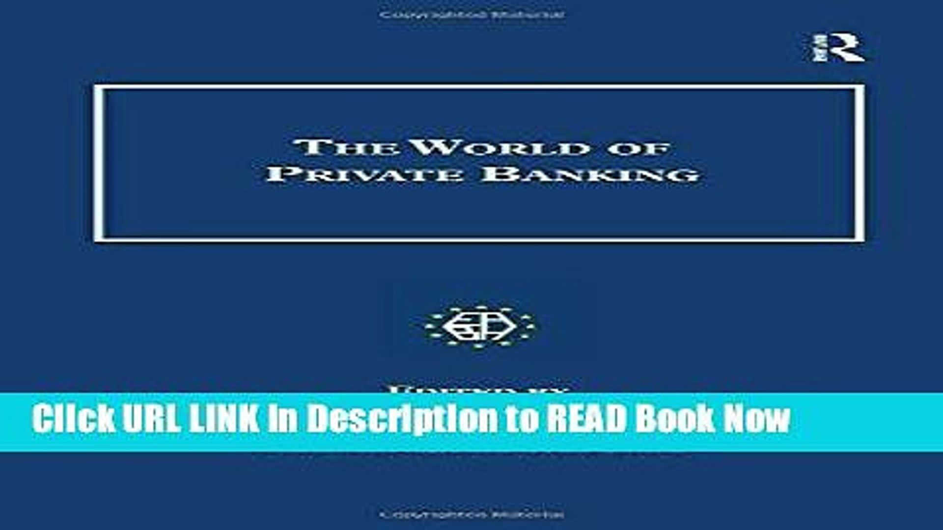 PDF Online The World of Private Banking (Studies in Banking and Financial History) Audiobook Free